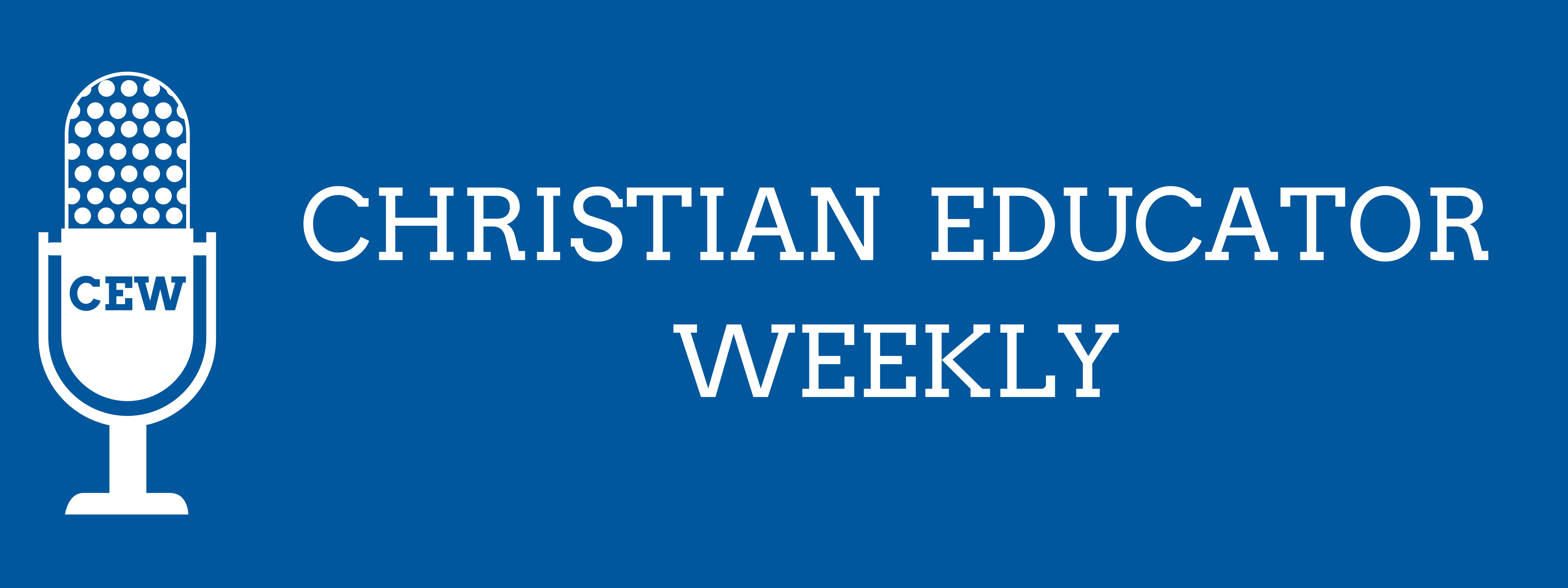 Christian Educator Weekly